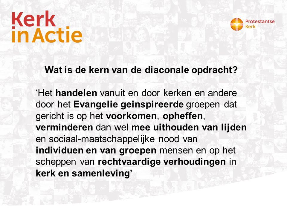 Invulling van de diaconale opdracht ….