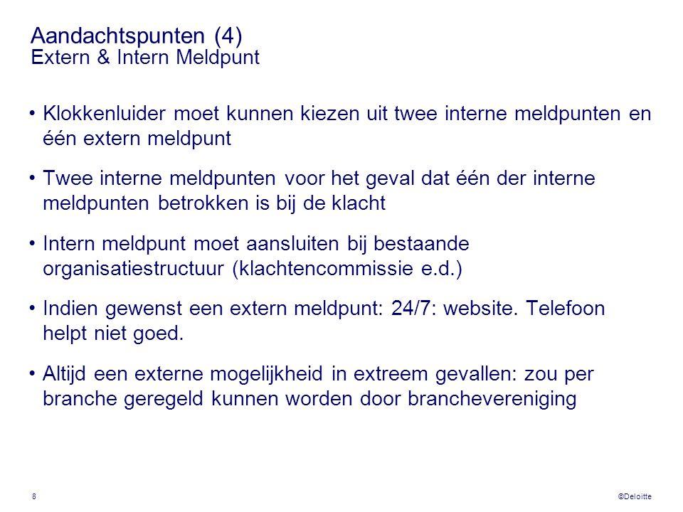 ©Deloitte www.deloitte.nl Copyright ©2007 by Deloitte Touche Tohmatsu.