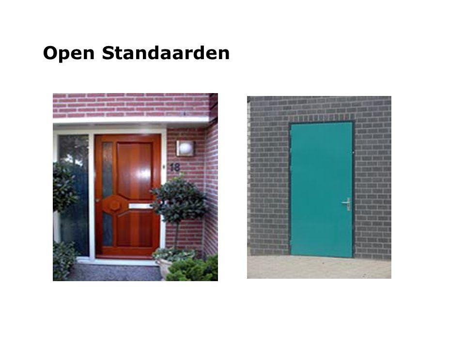 woensdag 29 september 2004 Wat zijn Open Standaarden.