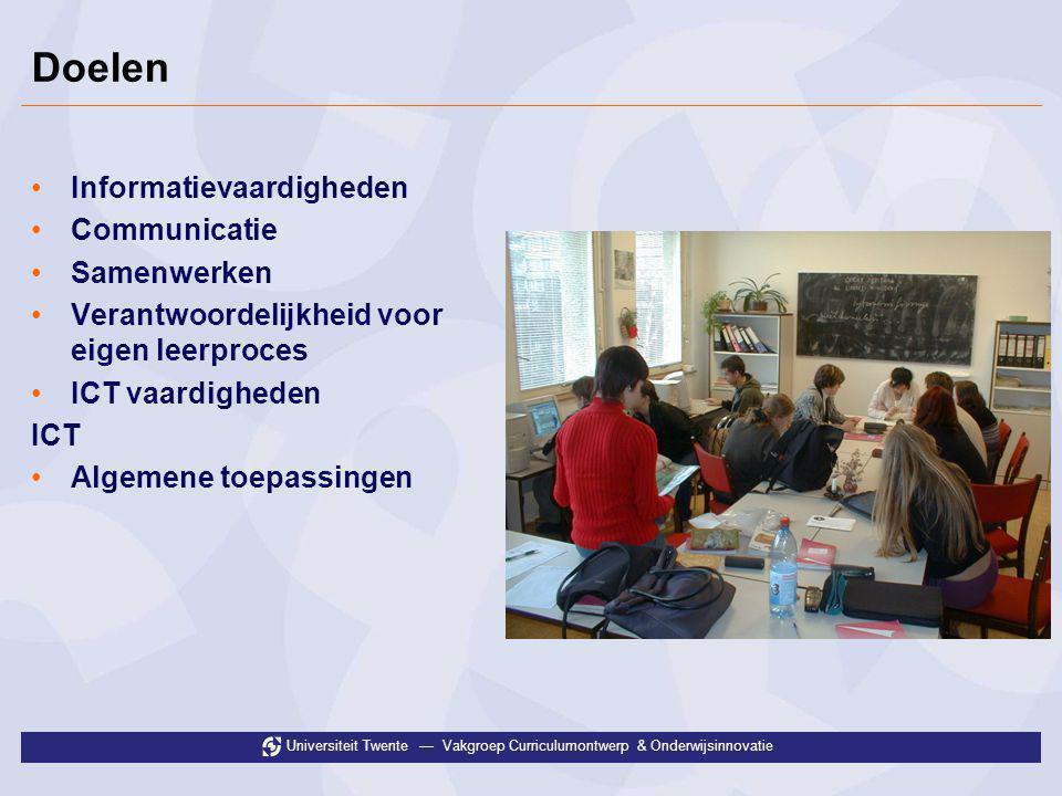 Universiteit Twente — Vakgroep Curriculumontwerp & Onderwijsinnovatie Leeractiviteiten en rollen van docenten •Van klassikale lessen naar projectwerk •Onderzoekjes en maken van producten/presentaties Docentrol: •Inhoudelijk begeleiden •Structureren •Bewaken van voortgang •Ontwerpen/arrangeren