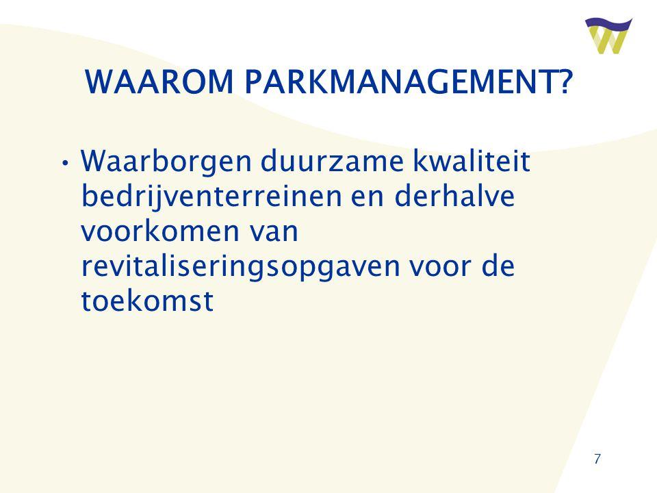 7 WAAROM PARKMANAGEMENT.