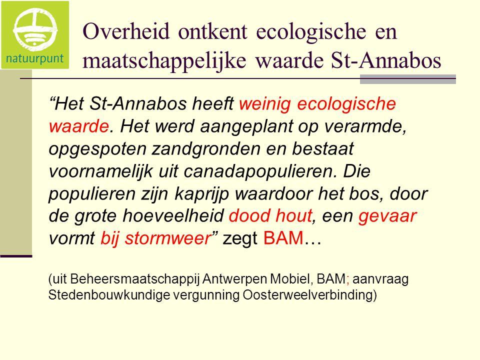 """Overheid ontkent ecologische en maatschappelijke waarde St-Annabos """"Het St-Annabos heeft weinig ecologische waarde. Het werd aangeplant op verarmde, o"""