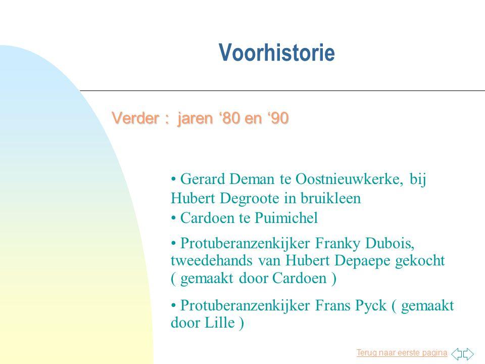 Terug naar eerste pagina Voorhistorie Verder : jaren '80 en '90 • Gerard Deman te Oostnieuwkerke, bij Hubert Degroote in bruikleen • Cardoen te Puimic