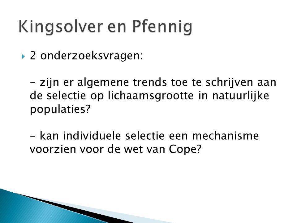  2 onderzoeksvragen: - zijn er algemene trends toe te schrijven aan de selectie op lichaamsgrootte in natuurlijke populaties.