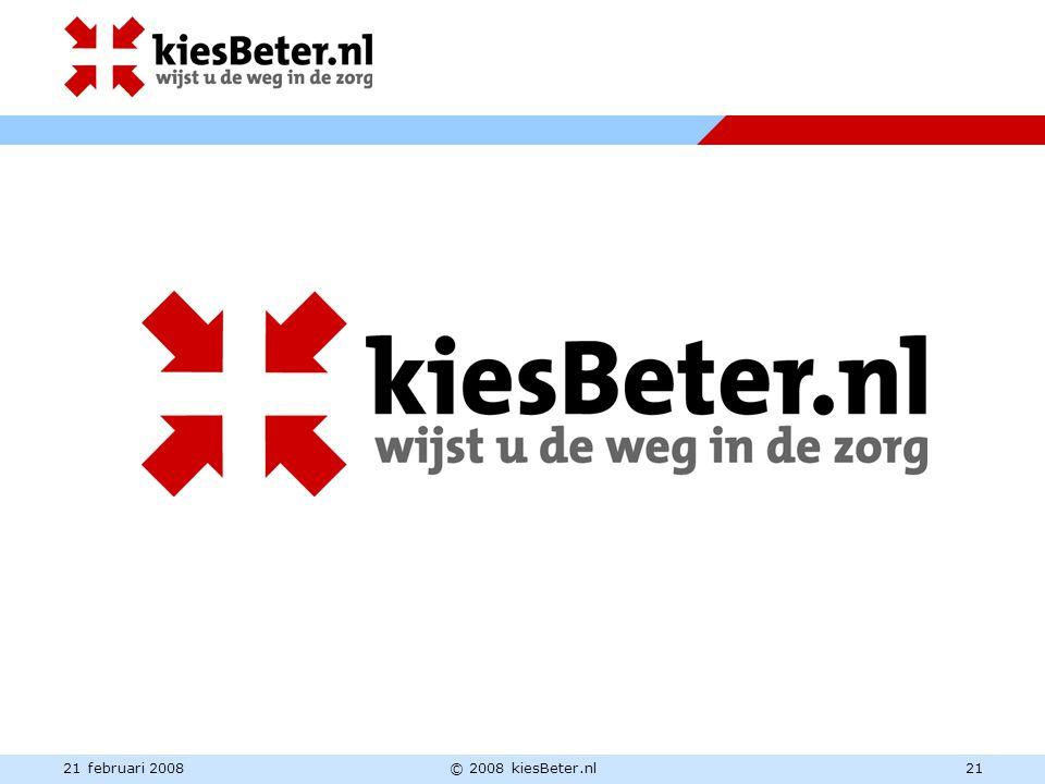 21 februari 2008© 2008 kiesBeter.nl21