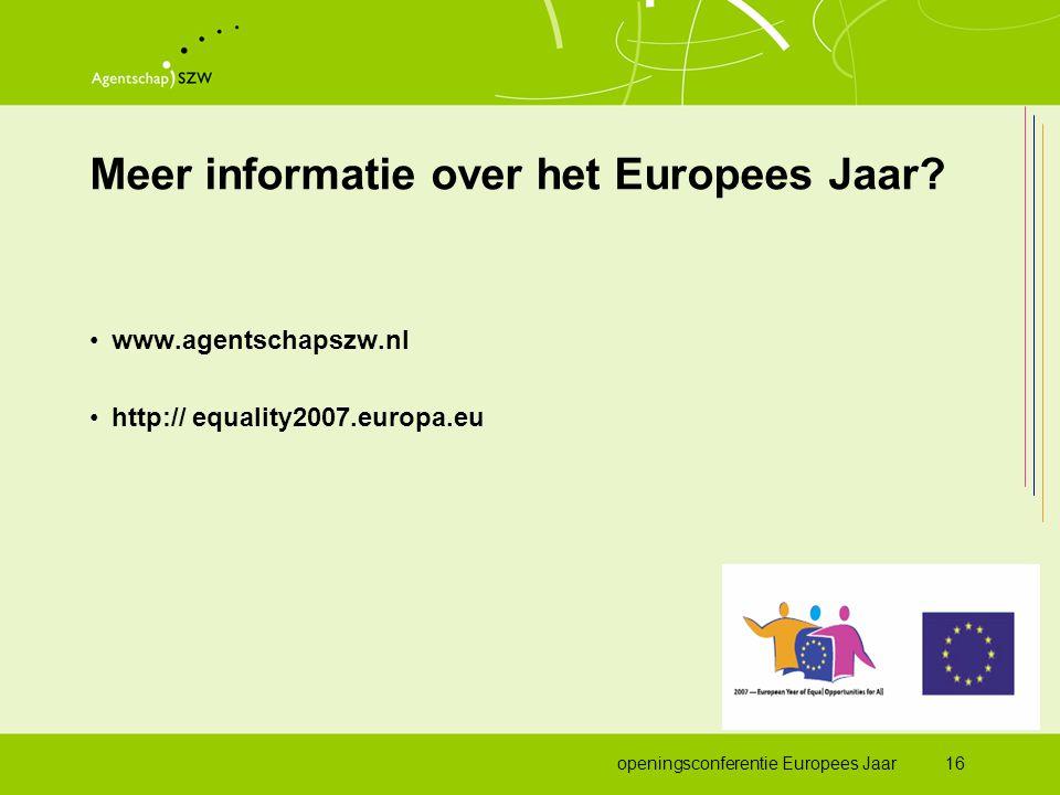 openingsconferentie Europees Jaar16 Meer informatie over het Europees Jaar.