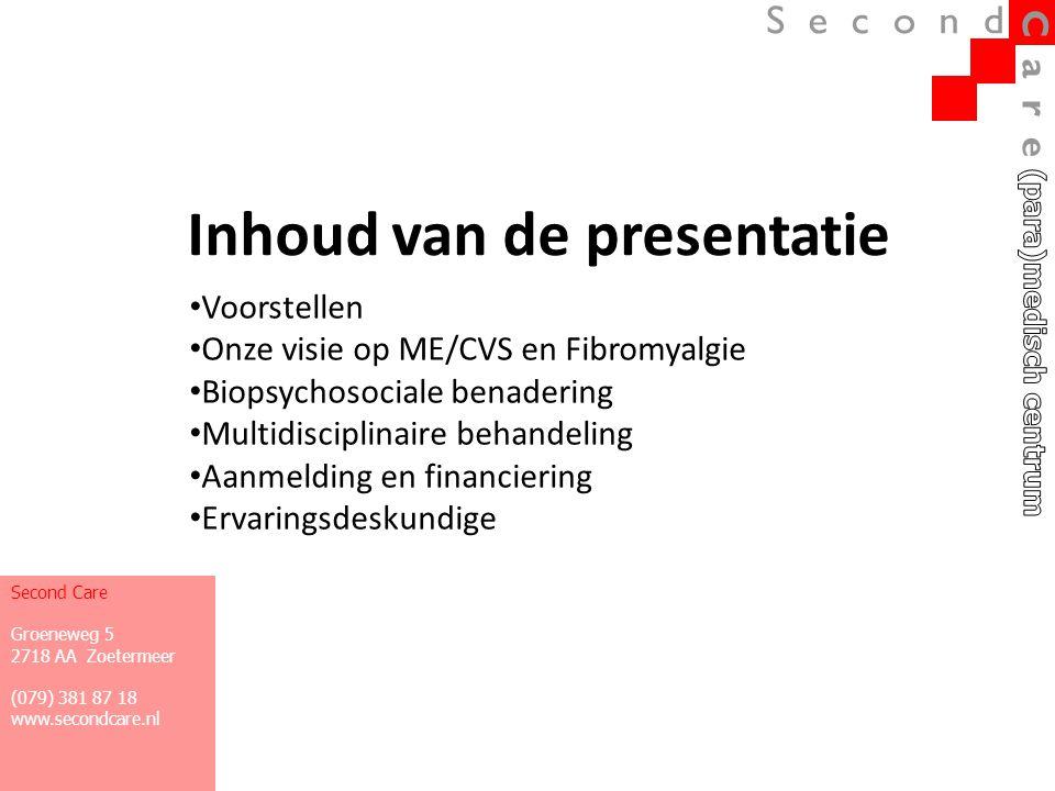 Inhoud van de presentatie • Voorstellen • Onze visie op ME/CVS en Fibromyalgie • Biopsychosociale benadering • Multidisciplinaire behandeling • Aanmel
