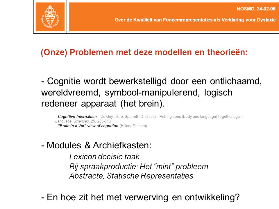 WEAVER ++ Levelt, W.J.M., Roelofs, A., Meyer, A.S.