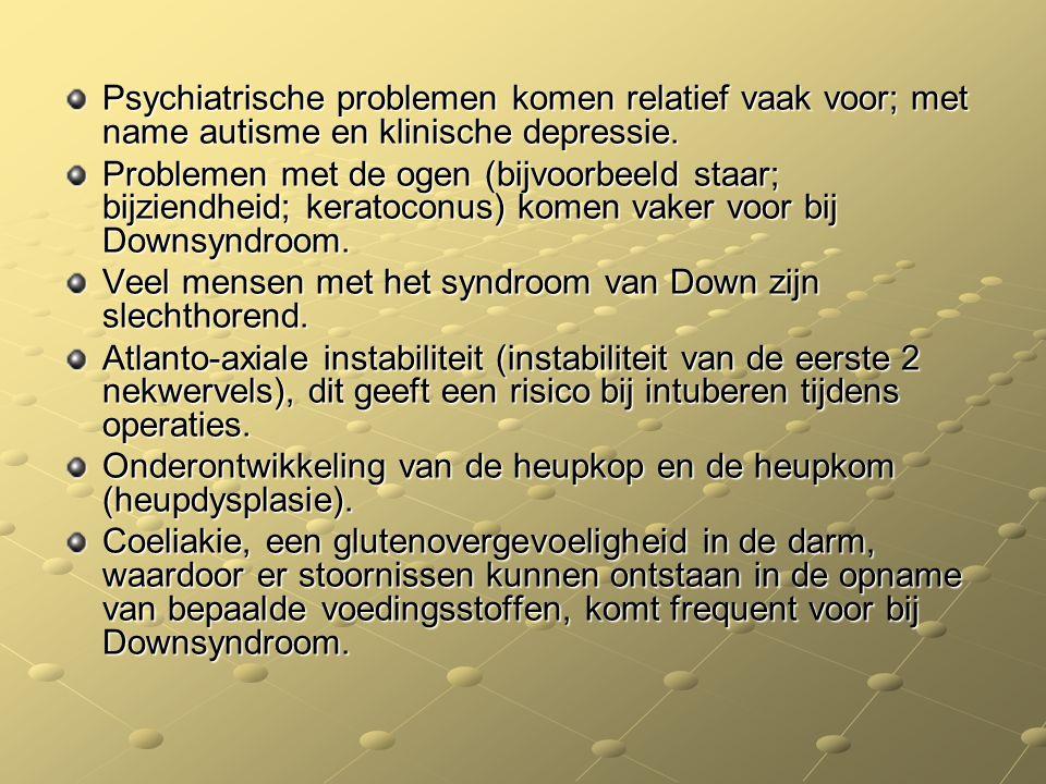 Psychiatrische problemen komen relatief vaak voor; met name autisme en klinische depressie. Problemen met de ogen (bijvoorbeeld staar; bijziendheid; k
