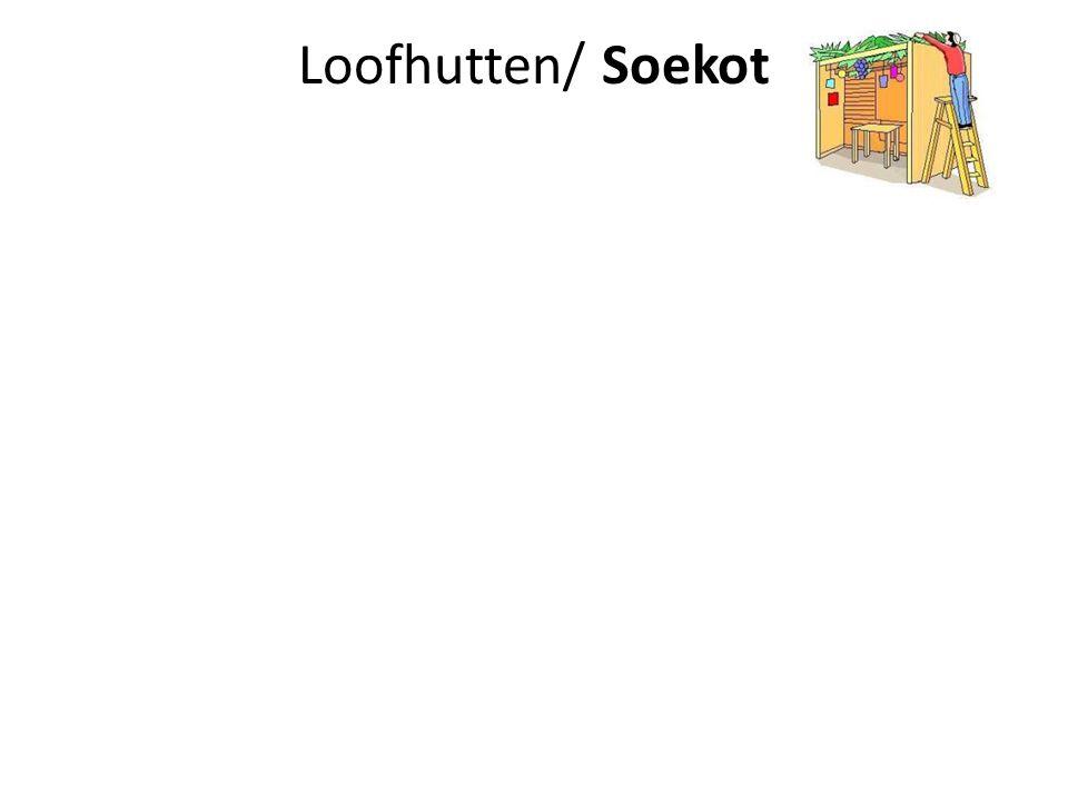 Loofhutten/ Soekot