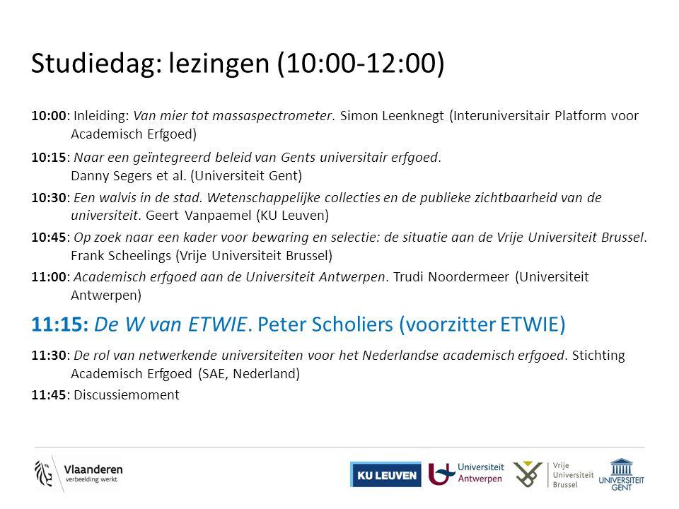 Studiedag: lezingen (10:00-12:00) 10:00: Inleiding: Van mier tot massaspectrometer. Simon Leenknegt (Interuniversitair Platform voor Academisch Erfgoe