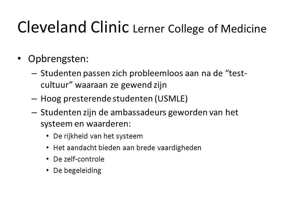 """Cleveland Clinic Lerner College of Medicine • Opbrengsten: – Studenten passen zich probleemloos aan na de """"test- cultuur"""" waaraan ze gewend zijn – Hoo"""