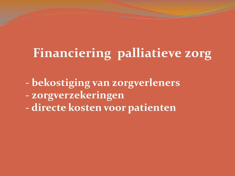 - bekostiging van zorgverleners - zorgverzekeringen - directe kosten voor patienten