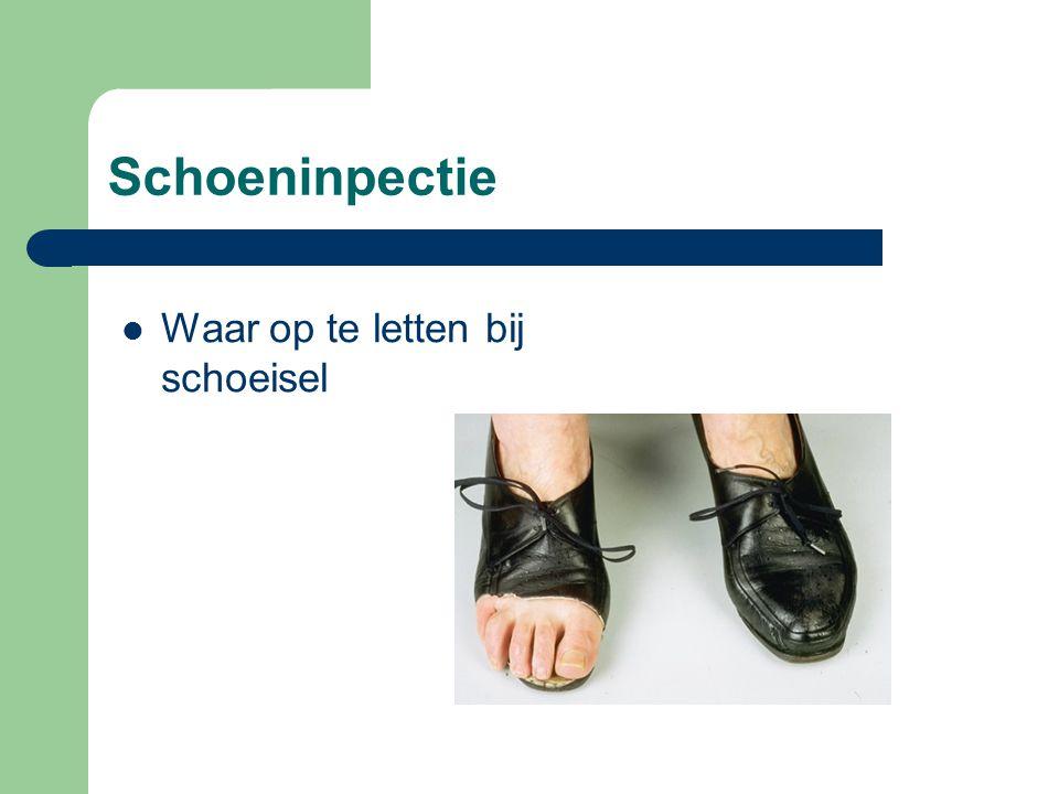 Schoeninpectie  Waar op te letten bij schoeisel