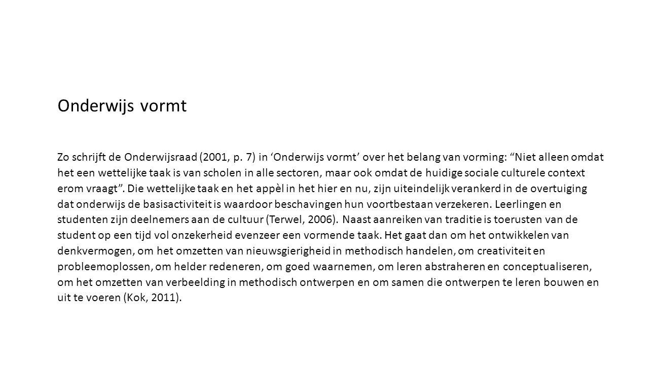 Zo schrijft de Onderwijsraad (2001, p.