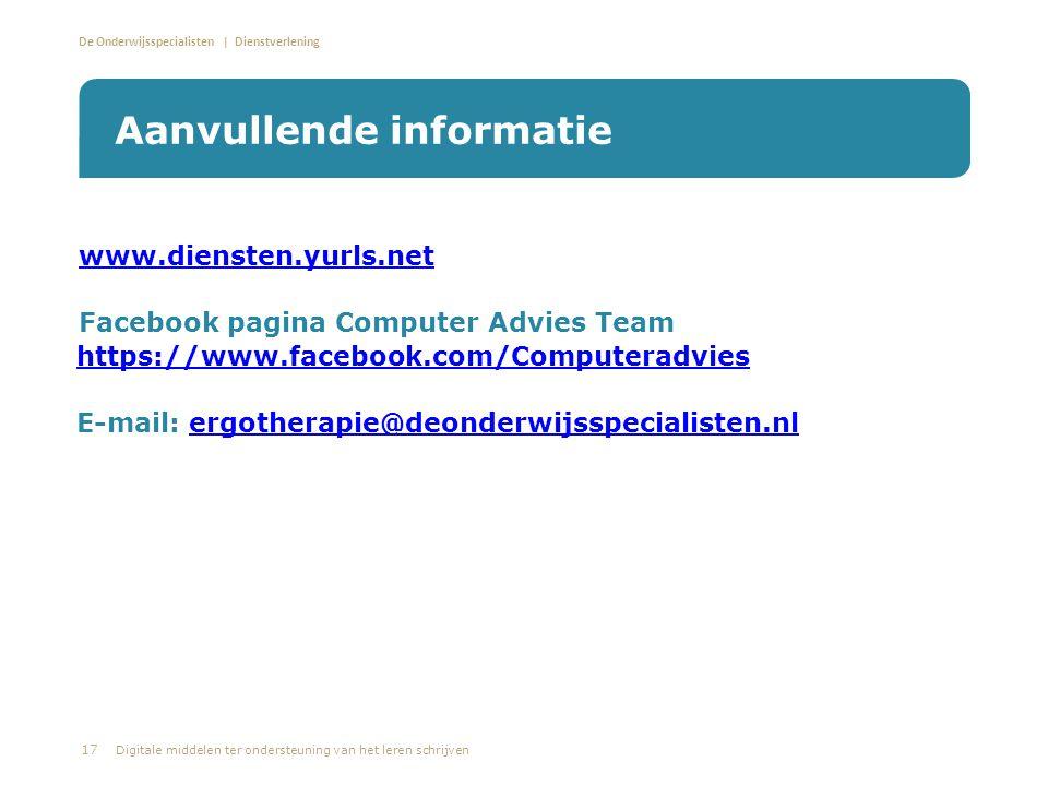 De Onderwijsspecialisten | Dienstverlening • www.diensten.yurls.net www.diensten.yurls.net • Facebook pagina Computer Advies Team https://www.facebook