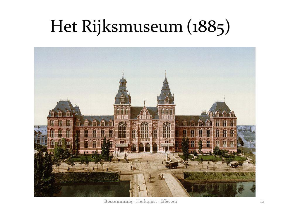 Het Rijksmuseum (1885) Bestemming - Herkomst - Effecten10