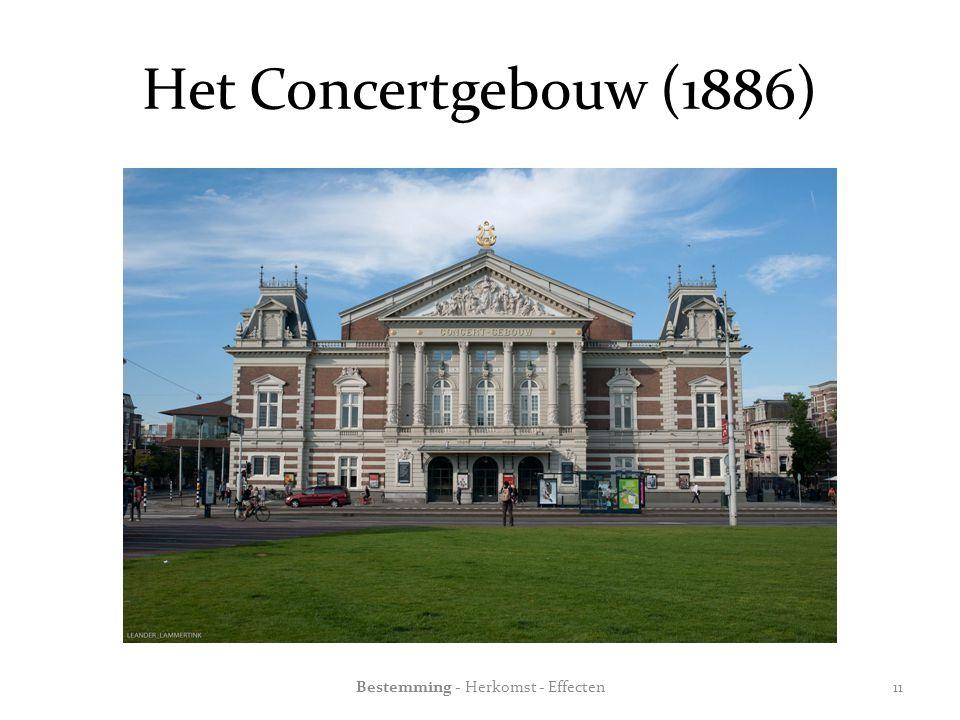 Het Concertgebouw (1886) Bestemming - Herkomst - Effecten11