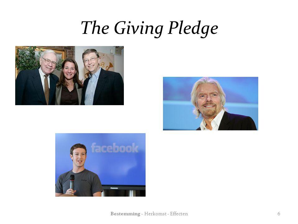The Giving Pledge Bestemming - Herkomst - Effecten6