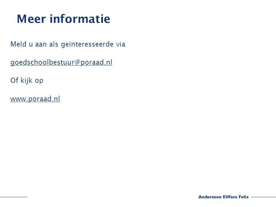Meer informatie Meld u aan als geïnteresseerde via goedschoolbestuur@poraad.nl Of kijk op www.poraad.nl