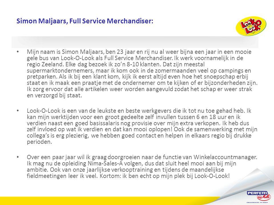 Simon Maljaars, Full Service Merchandiser: • Mijn naam is Simon Maljaars, ben 23 jaar en rij nu al weer bijna een jaar in een mooie gele bus van Look-O-Look als Full Service Merchandiser.