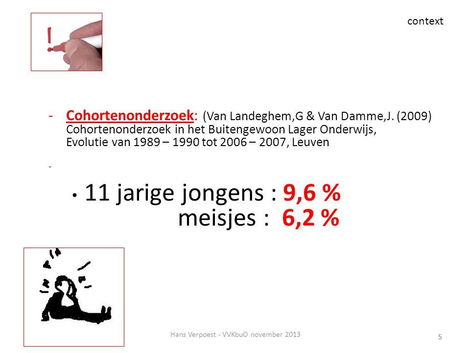5 -Cohortenonderzoek: (Van Landeghem,G & Van Damme,J. (2009) Cohortenonderzoek in het Buitengewoon Lager Onderwijs, Evolutie van 1989 – 1990 tot 2006