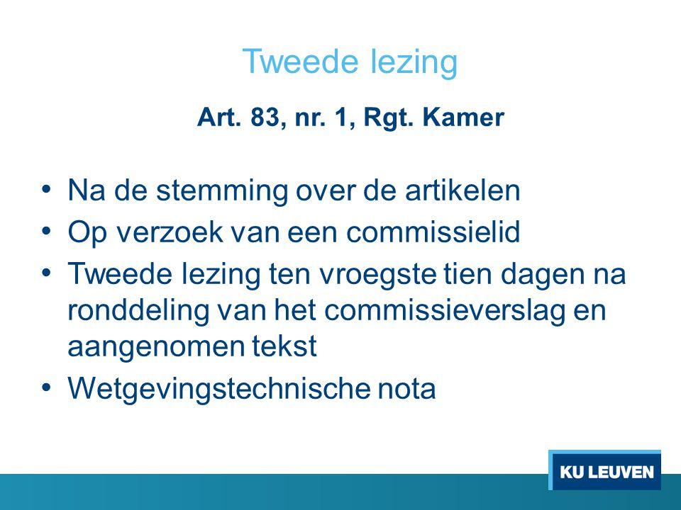 Tweede lezing Art.83, nr. 1, Rgt.