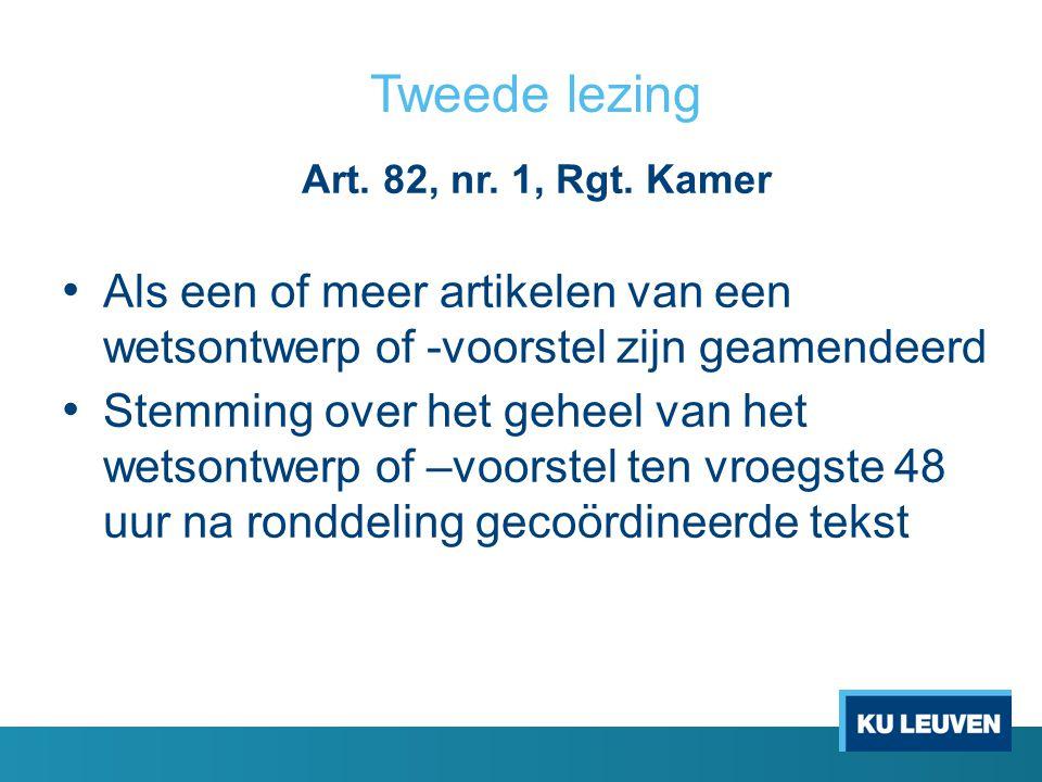 Tweede lezing Art.82, nr. 1, Rgt.