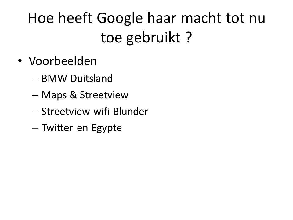 • Voorbeelden – BMW Duitsland – Maps & Streetview – Streetview wifi Blunder – Twitter en Egypte