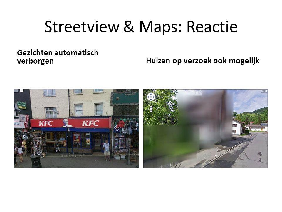 Streetview & Maps: Reactie Gezichten automatisch verborgen Huizen op verzoek ook mogelijk