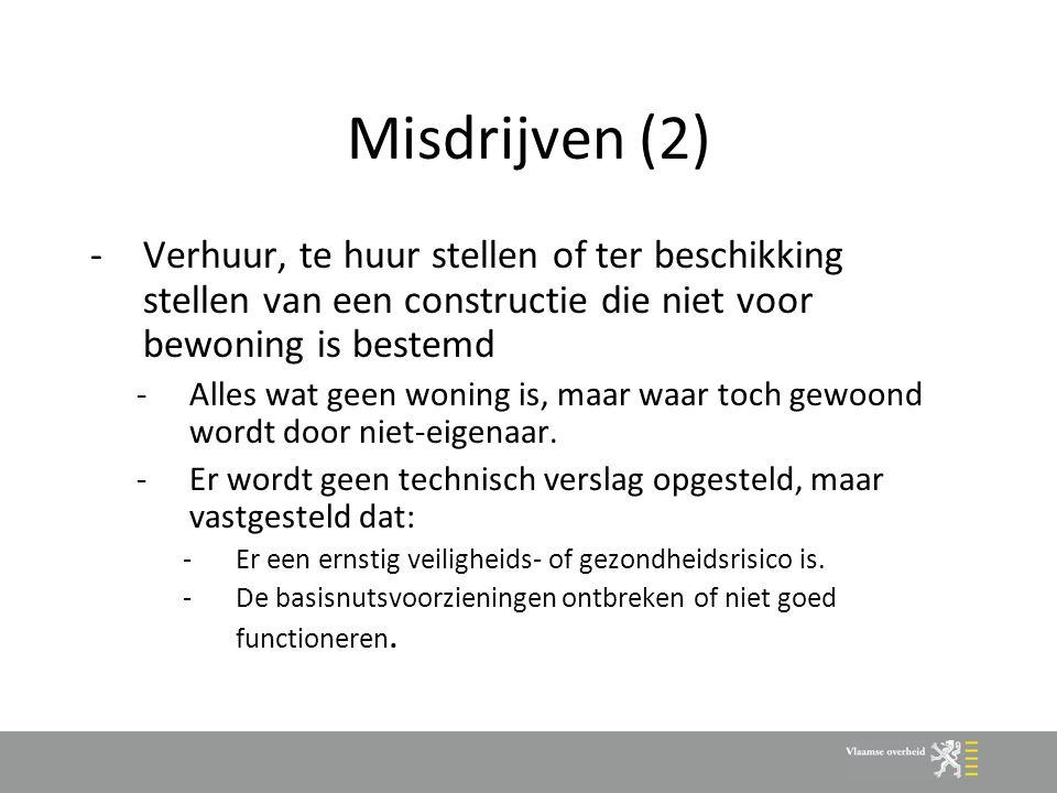 Verzegelingsbevoegdheid -Woningen waarvoor misdrijf wordt vastgesteld kunnen verzegeld worden.