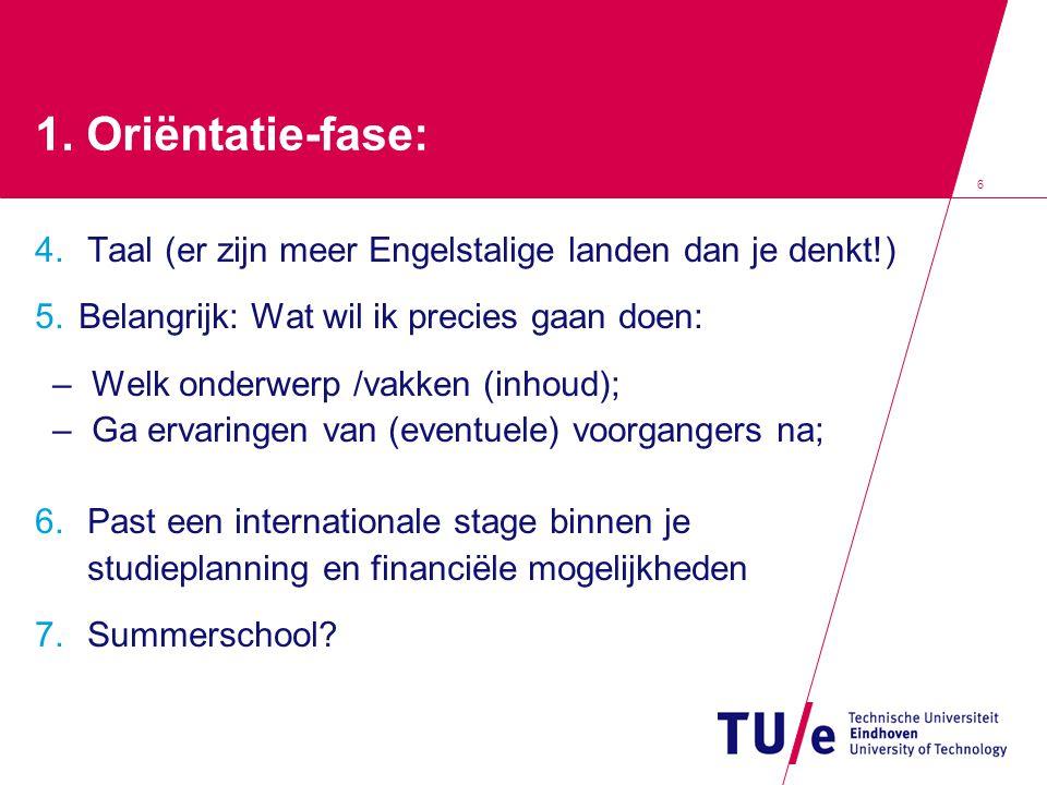 17 Erasmus Placement • Stage-uitwisselingsprogramma van de EU; • Beurzen voor bedrijf-stages binnen de EU + aanverwante landen; • Duur: tenminste 13 weken en max.