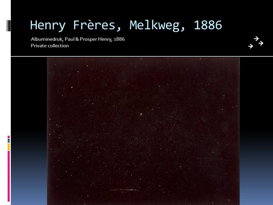 Henry Frères, Melkweg, 1886 Albuminedruk, Paul & Prosper Henry, 1886 Private collection