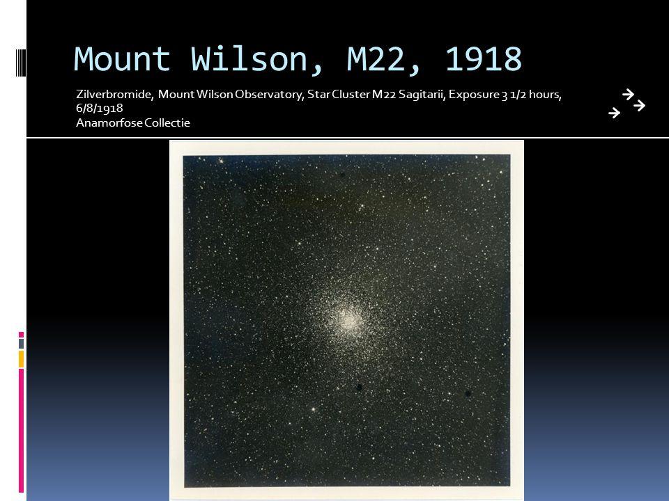 Mount Wilson, M22, 1918 Zilverbromide, Mount Wilson Observatory, Star Cluster M22 Sagitarii, Exposure 3 1/2 hours, 6/8/1918 Anamorfose Collectie