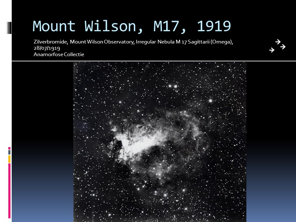 Mount Wilson, M17, 1919 Zilverbromide, Mount Wilson Observatory, Irregular Nebula M 17 Sagittarii (Omega), 28/07/1919 Anamorfose Collectie
