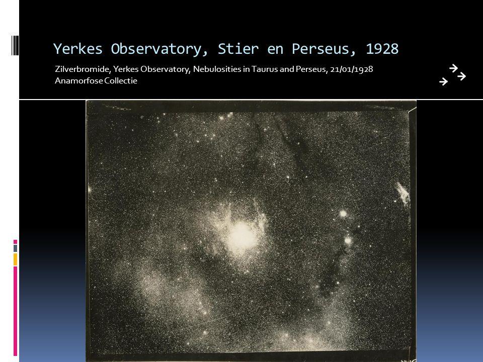 Yerkes Observatory, Stier en Perseus, 1928 Zilverbromide, Yerkes Observatory, Nebulosities in Taurus and Perseus, 21/01/1928 Anamorfose Collectie
