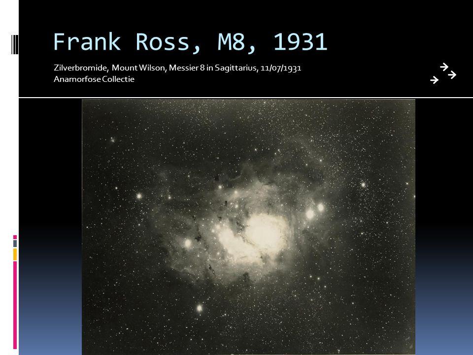 Frank Ross, M8, 1931 Zilverbromide, Mount Wilson, Messier 8 in Sagittarius, 11/07/1931 Anamorfose Collectie