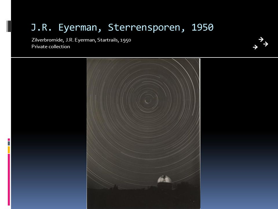 J.R. Eyerman, Sterrensporen, 1950 Zilverbromide, J.R. Eyerman, Startrails, 1950 Private collection