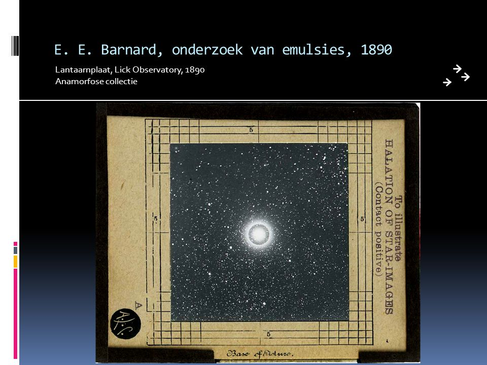 E. E. Barnard, onderzoek van emulsies, 1890 Lantaarnplaat, Lick Observatory, 1890 Anamorfose collectie