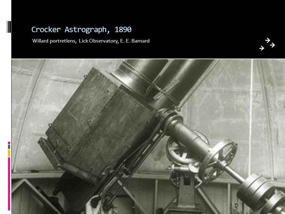 Crocker Astrograph, 1890 Willard portretlens, Lick Observatory, E. E. Barnard