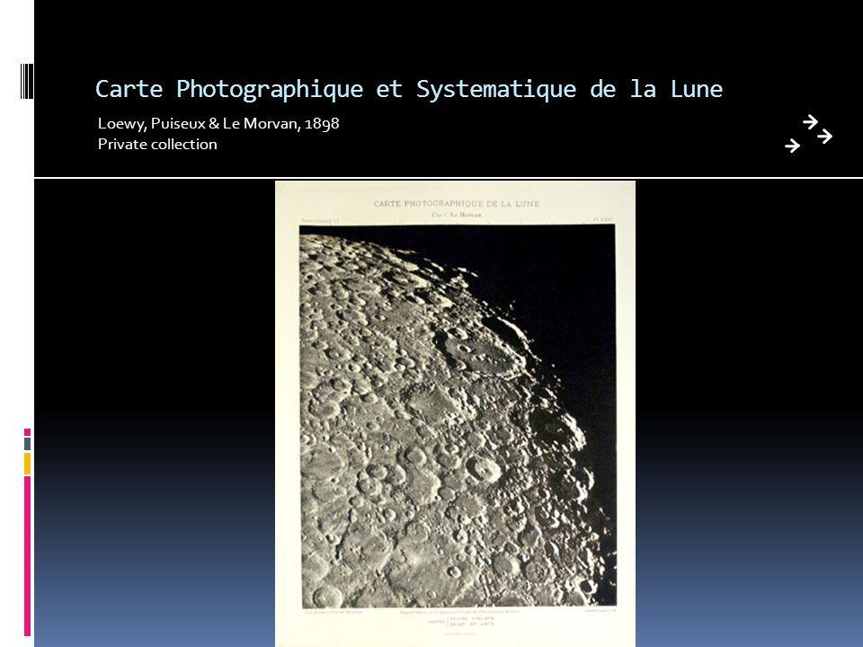 Carte Photographique et Systematique de la Lune Loewy, Puiseux & Le Morvan, 1898 Private collection