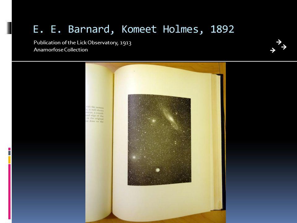 E. E. Barnard, Komeet Holmes, 1892 Publication of the Lick Observatory, 1913 Anamorfose Collection