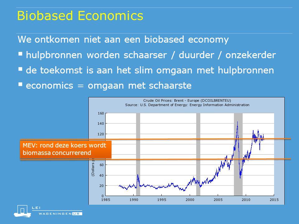 Biobased Economics We ontkomen niet aan een biobased economy  hulpbronnen worden schaarser / duurder / onzekerder  de toekomst is aan het slim omgaa
