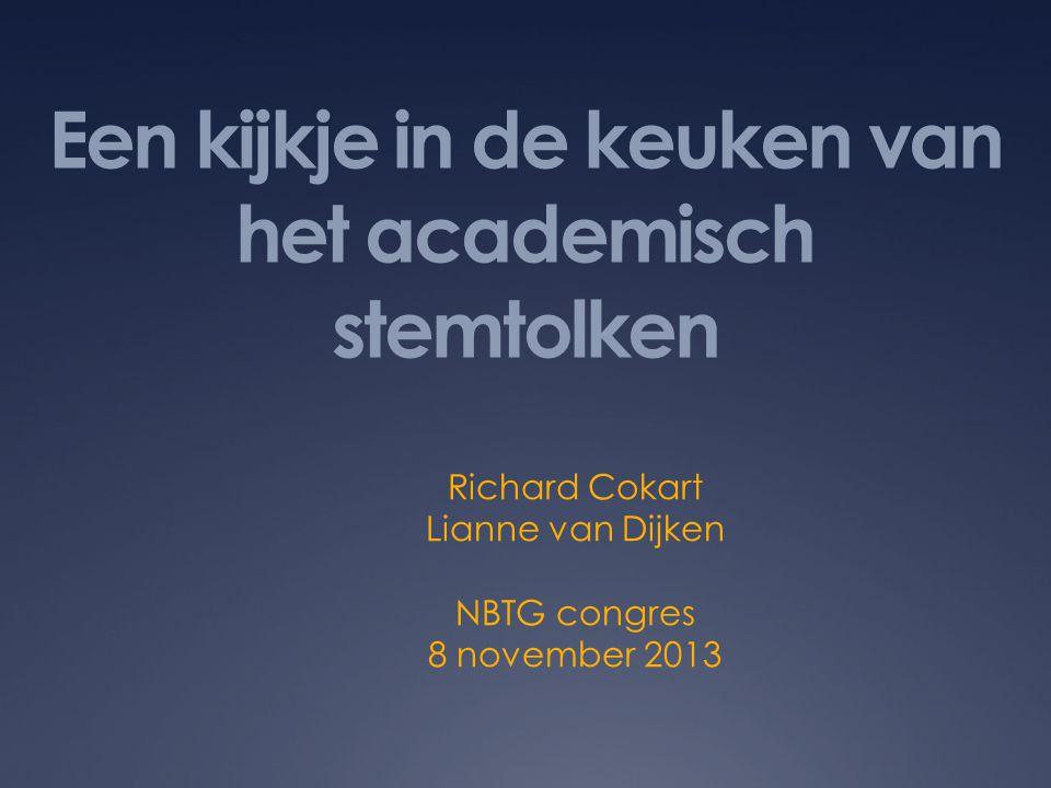 Een kijkje in de keuken van het academisch stemtolken Richard Cokart Lianne van Dijken NBTG congres 8 november 2013