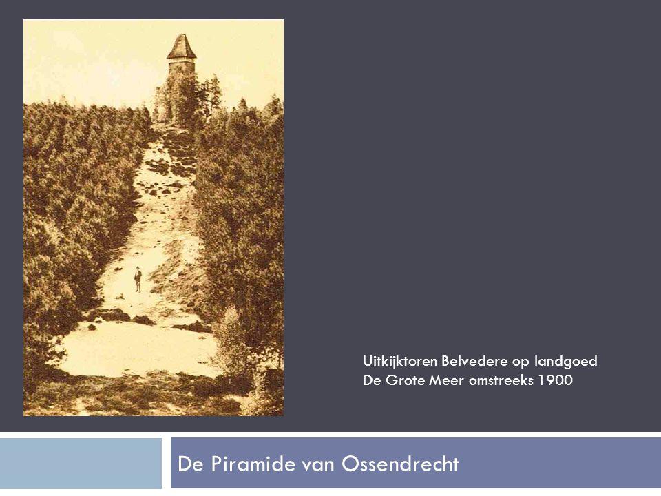 De Piramide van Ossendrecht Uitkijktoren Belvedere op landgoed De Grote Meer omstreeks 1900