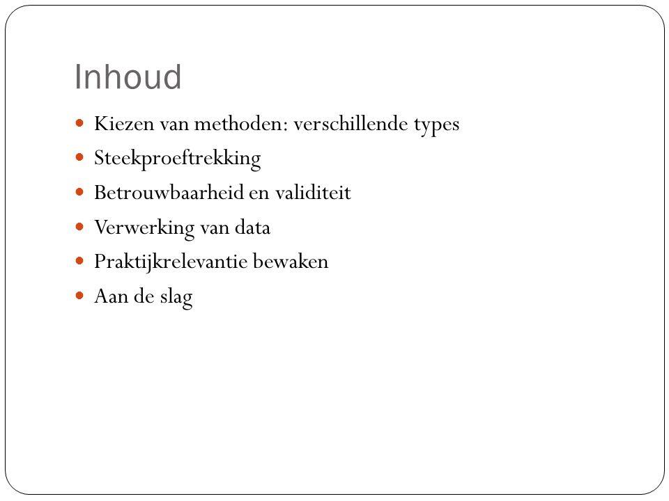 Verwerking data  Afhankelijk van methode  Kwantitatief  Zorg voor datafile  Verwerking kan excel, spss, sas,….