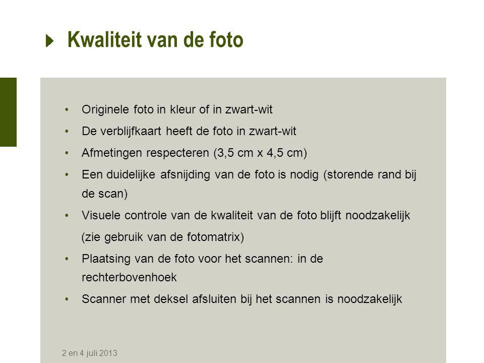 ICAO-specificaties •Fotomatrix  visuele beoordeling  verantwoordelijkheid van de ambtenaar •Vorm van het hoofd & Verhoudingen  verhoudingen van de afmetingen  geautomatiseerde controle 2 en 4 juli 2013