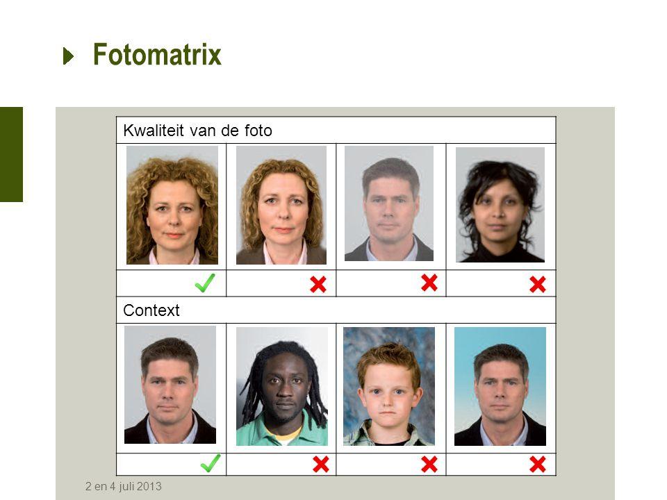 Afbeelding van het gezicht Positie van het hoofd Fotomatrix 2 en 4 juli 2013