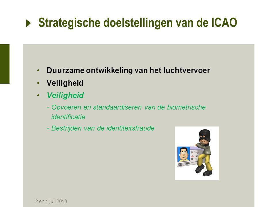 Criteria en vereisten van de ICAO •Procedure van uitgifte en vernieuwing van de reisdocumenten •Procedure van de identiteitscontrole •Perceptie door het publiek •Opslag van de biometrische gegevens •Prestatie 2 en 4 juli 2013