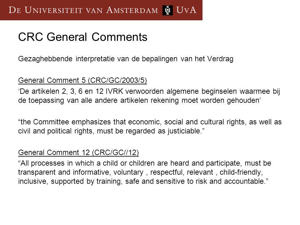 CRC General Comments Gezaghebbende interpretatie van de bepalingen van het Verdrag General Comment 5 (CRC/GC/2003/5) 'De artikelen 2, 3, 6 en 12 IVRK